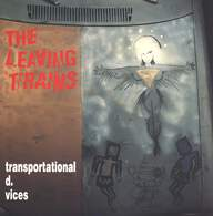 The Leaving Trains: Transportational D. Vices