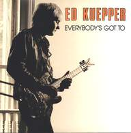 Ed Kuepper: Everybody's Got To