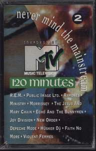 Various: Never Mind The Mainstream...The Best Of MTV's 120 Minutes Vol. 2