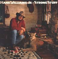 Hank Williams Jr: Strong Stuff