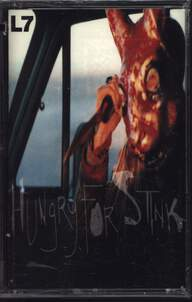 L7: Hungry For Stink