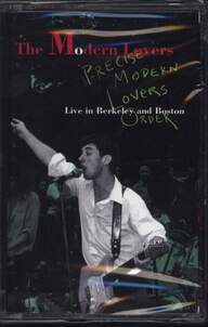 The Modern Lovers: Precise Modern Lovers Order (Live In Berkeley And Boston)