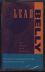Leadbelly: Go Down Old Hannah - The Library Of Congress Recordings, Volume Six
