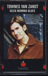 Townes Van Zandt: Delta Momma Blues