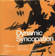 Dynamic Syncopation/Mass Influence: Dedicated