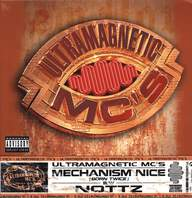 Ultramagnetic Mc's: Mechanism Nice (Born Twice) / Nottz
