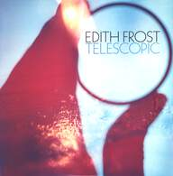 Edith Frost: Telescopic