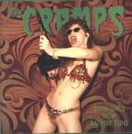 The Cramps: Bikini Girls With Machine Guns