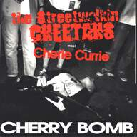 The Streetwalkin' Cheetahs/Cherie Currie: Cherry Bomb