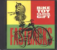 Fastbacks: Bike • Toy • Clock • Gift