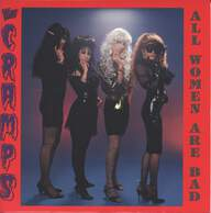 The Cramps: All Women Are Bad