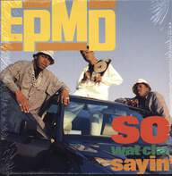 Epmd: So Wat Cha Sayin'