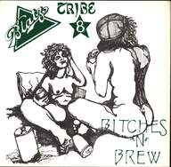Blatz/Tribe 8: Bitches 'N' Brew
