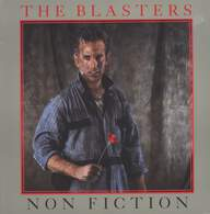 The Blasters: Non Fiction