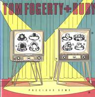 Tom Fogerty/Ruby (16): Precious Gems