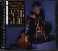Webb Wilder: Scattered Smothered & Covered