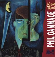Phillip Gammage: Night Train