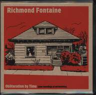Richmond Fontaine: Obliteration By Time (New Recordings Of Old Favorites)