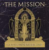 The Mission: Gods Own Medicine
