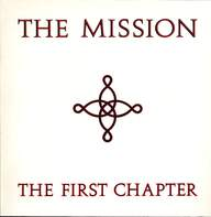 The Mission: The First Chapter