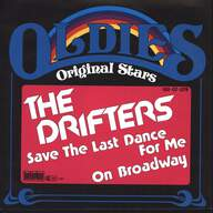 The Drifters: Save The Last Dance For Me / On Broadway