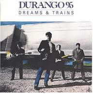 Durango 95 (6): Dreams & Trains