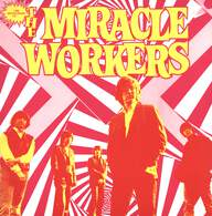 Miracle Workers: 1000 Microgramms Of The Miracle Workers