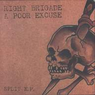 Right Brigade/A Poor Excuse: Split E.P.