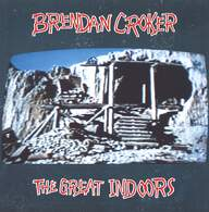 Brendan Croker: The Great Indoors