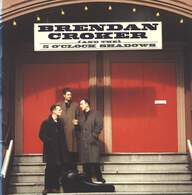 Brendan Croker And The 5 O'Clock Shadows: Brendan Croker And The 5 O'Clock Shadows