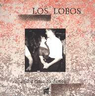 Los Lobos: ... And A Time To Dance