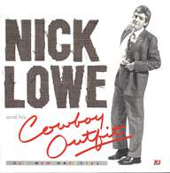 Nick Lowe And His Cowboy Outfit: Nick Lowe And His Cowboy Outfit