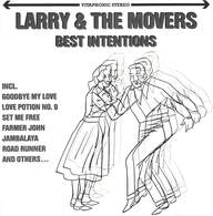 Larry & The Movers: Best Intentions