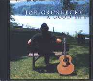 Joe Grushecky: A Good Life