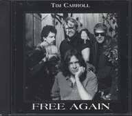 Tim Carroll (8): Free Again