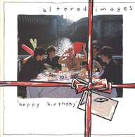 Altered Images: Happy Birthday