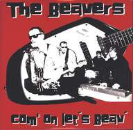 The Beavers: Come On Let's Beav