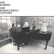 Tim Hardin: The Homecoming Concert