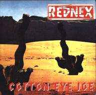 Rednex: Cotton Eye Joe
