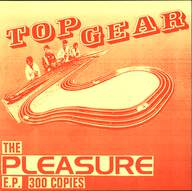 Top Gear: The Pleasure E.P.