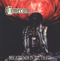 Comecon: Megatrends In Brutality