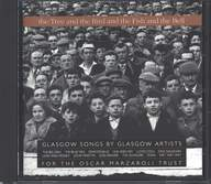 Various: The Tree And The Bird And The Fish And The Bell - Glasgow Songs By Glasgow Artists