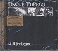 Uncle Tupelo: Still Feel Gone.