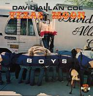 David Allan Coe: Texas Moon