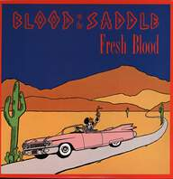 Blood on the Saddle: Fresh Blood