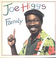 Joe Higgs: Family