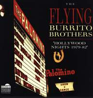 The Flying Burrito Bros: Hollywood Nights 1979-82
