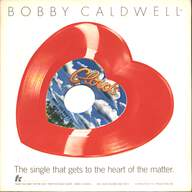 Bobby Caldwell: What You Won't Do For Love