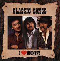 Various: Classic Songs - I Love Country