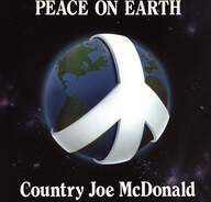 Country Joe McDonald: Peace On Earth